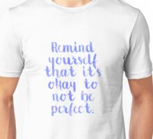 Perfect Quote Unisex T-Shirt