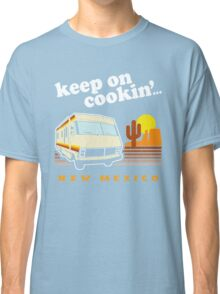 Funny - Keep on Cookin'! (Distressed Vintage Look) Classic T-Shirt
