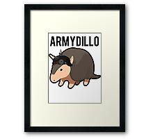 ArmyDillo Army Armadillo Framed Print
