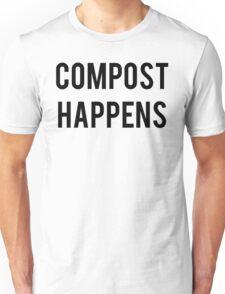 Compost Happens Gardening Unisex T-Shirt