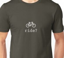 Fancy a ride? Unisex T-Shirt