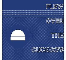 One flew over the cuckoo's nest by gimbri