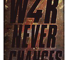 War Never Changes. by Josbel