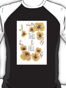 This is Hell T-Shirt