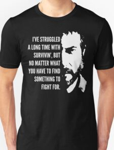 The Last of Us - Something to Fight For Unisex T-Shirt