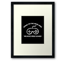 Come To The Nerd Side Framed Print