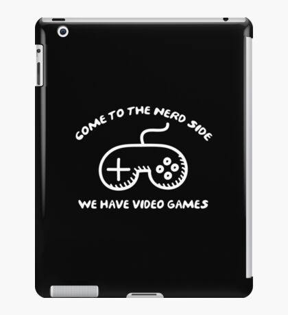 Come To The Nerd Side iPad Case/Skin