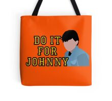 Do it for Johnny Tote Bag