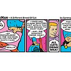 A Different Breed of Cat by Captain RibMan