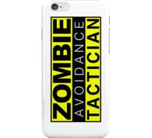 Zombie Avoidance Tactician iPhone Case/Skin