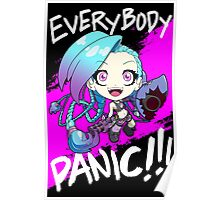 League of Legends - Jinx - EVERYBODY PANIC!!! Poster