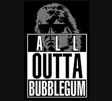 STRAIGHT (ALL) OUTTA BUBBLEGUM Unisex T-Shirt