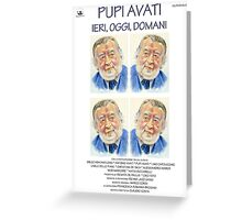 PUPI AVATI ieri oggi domani MOVIE POSTER Greeting Card
