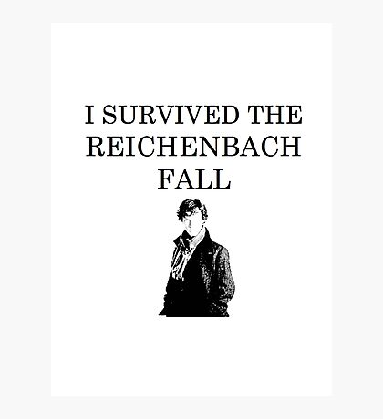 I survived the Reichenbach fall Photographic Print
