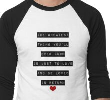 The Greatest Thing You'll Ever Know Men's Baseball ¾ T-Shirt