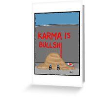 Karma Cartoon Greeting Card