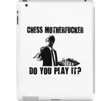 Funny Rude Chess Do You Play It iPad Case/Skin