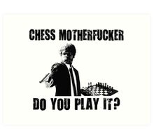 Funny Rude Chess Do You Play It Art Print