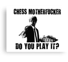 Funny Rude Chess Do You Play It Canvas Print