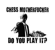 Funny Rude Chess Do You Play It Photographic Print
