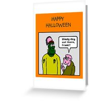 Frankenstein on a windy day Greeting Card