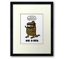 Mr T-Rex Framed Print