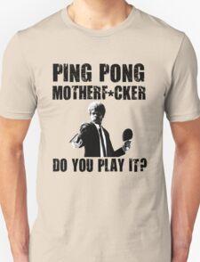 Funny Rude Ping Pong Shirt T-Shirt