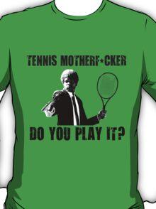 Funny Rude Tennis Shirt T-Shirt