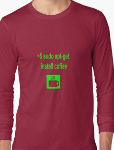 Linux sudo apt-get install coffee Long Sleeve T-Shirt