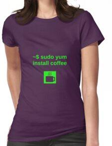 Linux sudo yum install coffee Womens Fitted T-Shirt