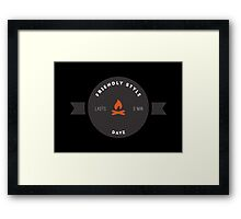 Hipster DayZ: Friendly style Lasts 3 Min - Black Framed Print