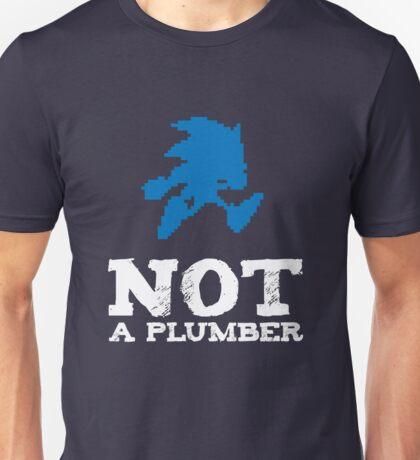 Not a plumber. Unisex T-Shirt