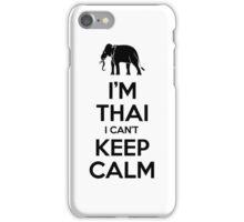 I'm Thai I Can't Keep Calm iPhone Case/Skin