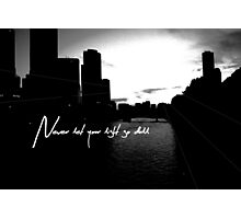 Never let your Light go Dull Photographic Print