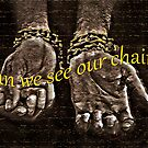 Our chains by Dulcina