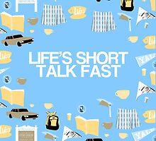 Life's Short. Talk Fast by kikikurt