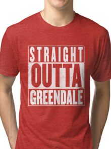 STRAIGHT OUTTA GREENDALE Tri-blend T-Shirt