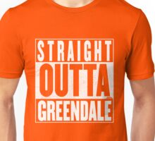 STRAIGHT OUTTA GREENDALE Unisex T-Shirt