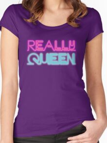 Really queen [Rupaul's Drag Race] Women's Fitted Scoop T-Shirt