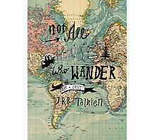 Not All Those Who Wander - Map Texture Photographic Print