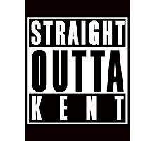 Straight Outta Kent Photographic Print