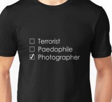 Terrorist Photographer 1 white Unisex T-Shirt