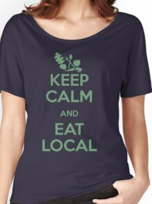 Eat Local Women's Relaxed Fit T-Shirt
