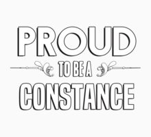 Proud to be a Constance. Show your pride if your last name or surname is Constance Kids Clothes