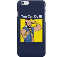 Mr T You Can Do It Gym iPhone Case/Skin