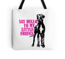 My friend on paws Tote Bag