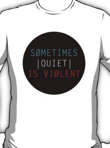 TWENTY ONE PILOTS: SOMETIMES QUIET IS VIOLENT T-Shirt