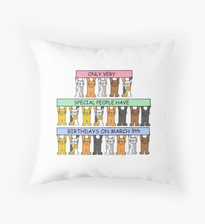 Cats celebrating birthdays on March 9th Throw Pillow