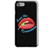 Sweet Like Cinnamon Lips iPhone Case/Skin