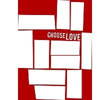 Choose Love - Shape Heart White Photographic Print